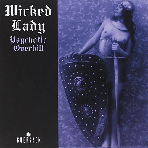 Wicked Lady Psychotic Overkill