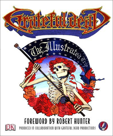 Robert Hunter Grateful Dead The Illustrated Trip