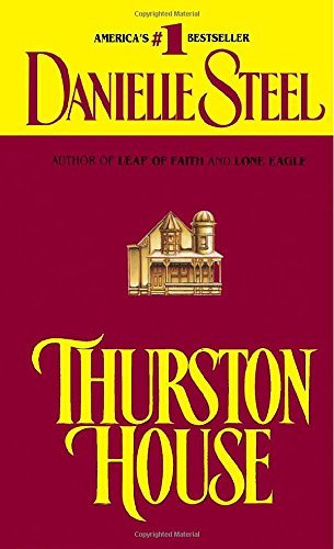 Danielle Steel Thurston House