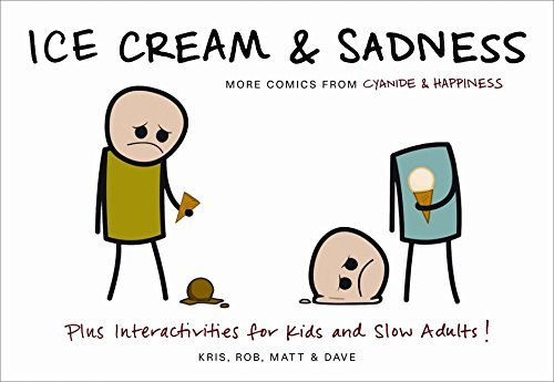 Kris Wilson Ice Cream & Sadness More Comics From Cyanide & Happiness