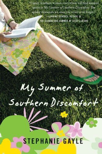 Stephanie Gayle My Summer Of Southern Discomfort