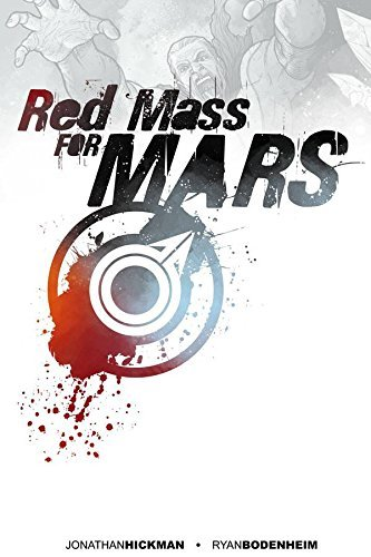 Jonathan Hickman Red Mass For Mars