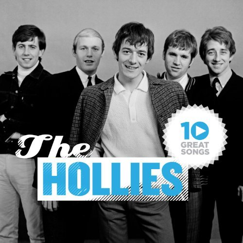 Hollies 10 Great Songs