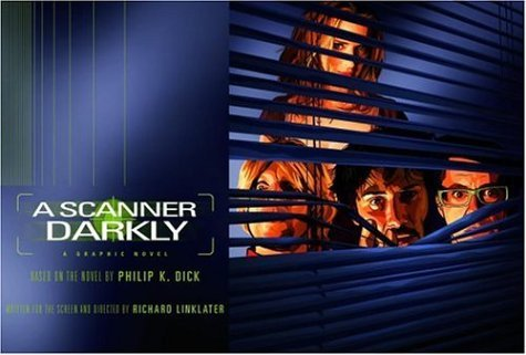 Philip K. Dick A Scanner Darkly [graphic Novel]