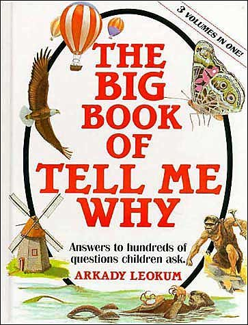 Arkady Leokum Big Book Of Tell Me Why