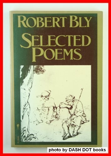 Robert Bly Selected Poems