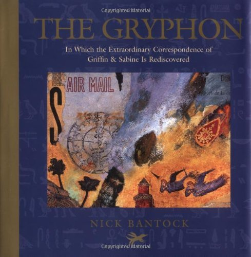 Bantock Nick Gryphon The In Which The Extraordinary Correspondence Of Grif