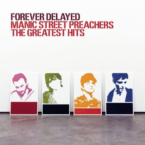 Manic Street Preachers Forever Delayed Greatest