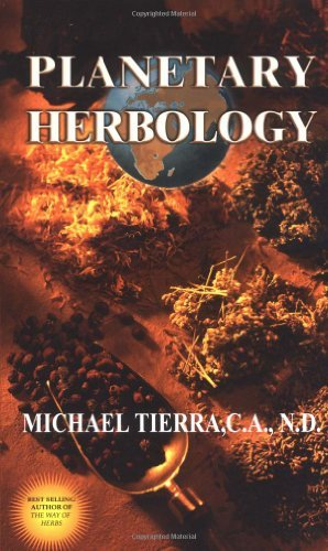 Michael Tierra Planetary Herbology