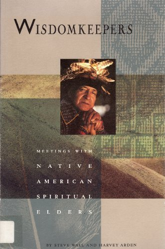 Harvey Arden Wisdomkeepers Meetings With Native American Spiritual Elders