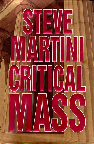 Steve Martini Critical Mass