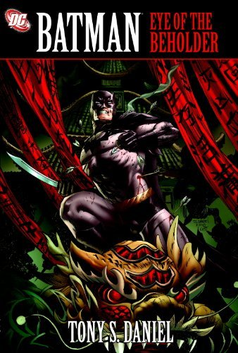Tony Daniel Batman Eye Of The Beholder Hc