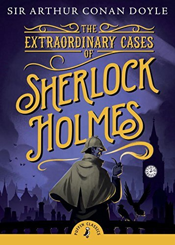 Arthur Conan Doyle The Extraordinary Cases Of Sherlock Holmes