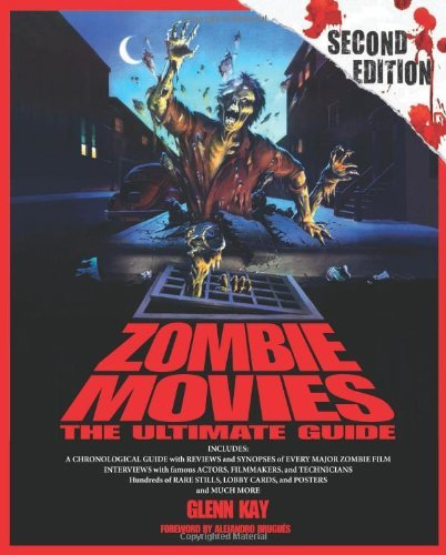 Glenn Kay Zombie Movies The Ultimate Guide 0002 Edition;