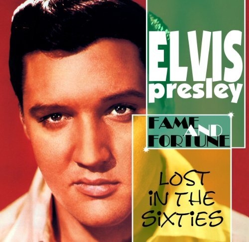 Elvis Presley Lost In The '60s Fame & Fortu