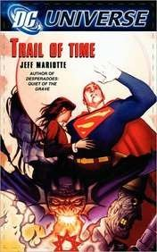 Jeff Mariotte Dc Universe Trail Of Time