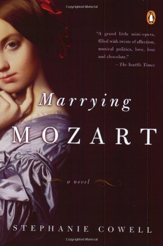 Stephanie Cowell Marrying Mozart