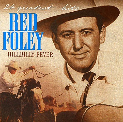 Red Foley Hillbilly Fever 26 Greatest Hits Import Eu