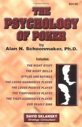 Alan N. Schoonmaker The Psychology Of Poker