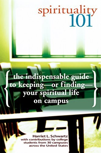 Harriet L. Schwartz Spirituality 101 The Indispensable Guide To Keeping Or Finding You