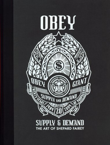 Shepard Fairey Obey Supply & Demand The Art Of Shepard Fairey 20th Anniversa