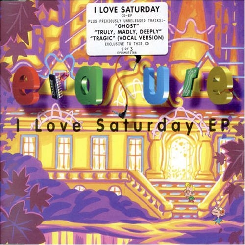 Erasure I Love Saturday Ep