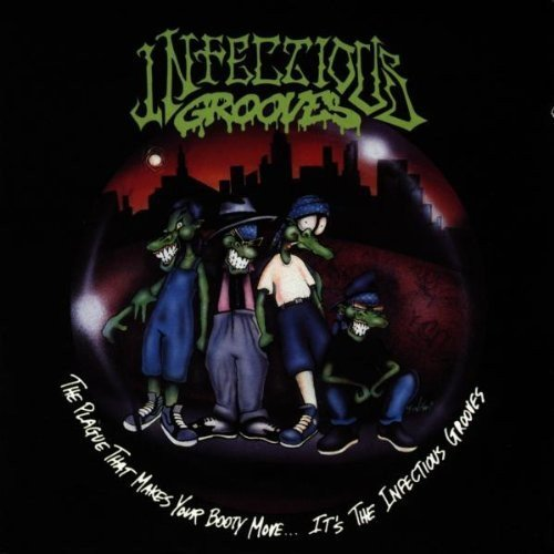 Infectious Grooves Plague That Makes Your Booty M Import Eu