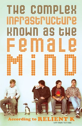 Relient K The Complex Infrastructure Known As The Female Min According To Relient K