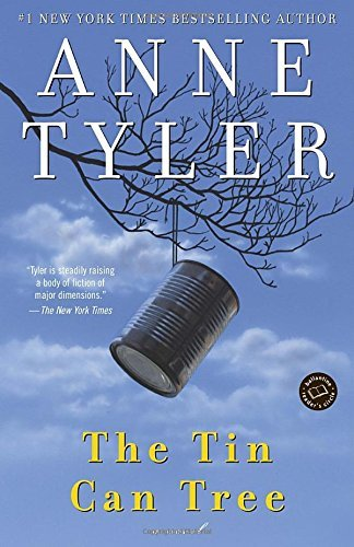 Anne Tyler The Tin Can Tree