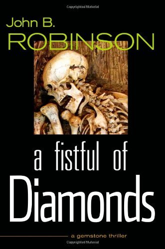 John B. Robinson A Fistful Of Diamonds