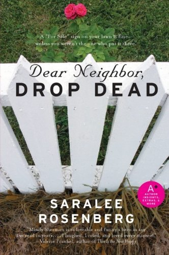 Saralee Rosenberg Dear Neighbor Drop Dead