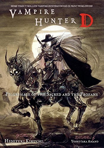 Hideyuki Kikuchi Vampire Hunter D Volume 6 Pilgrimage Of The Sacred And The Profane