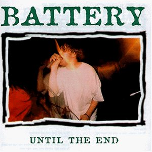 Battery Until The End