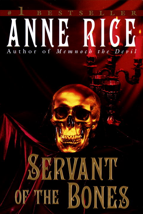Anne Rice Servant Of The Bones