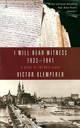 Victor Klemperer I Will Bear Witness V01 A Diary Of The Nazi Years 1933 1941