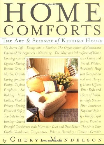 Cheryl Mendelson Home Comforts The Art & Science Of Keeping House