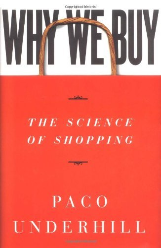 Paco Underhill Why We Buy The Science Of Shopping