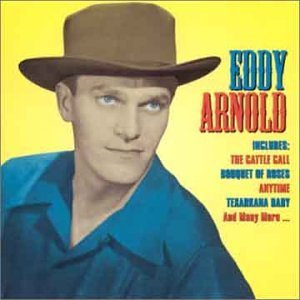 Eddy Arnold Famous Country Music Makers