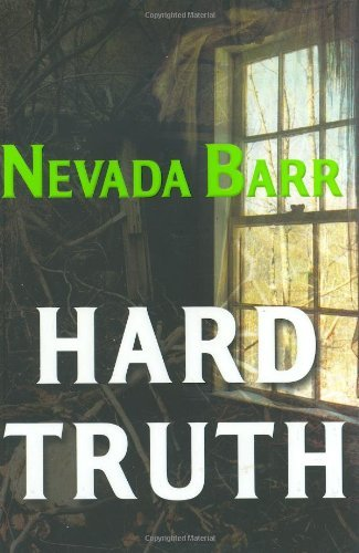 Nevada Barr Hard Truth Anna Pigeon Mysteries