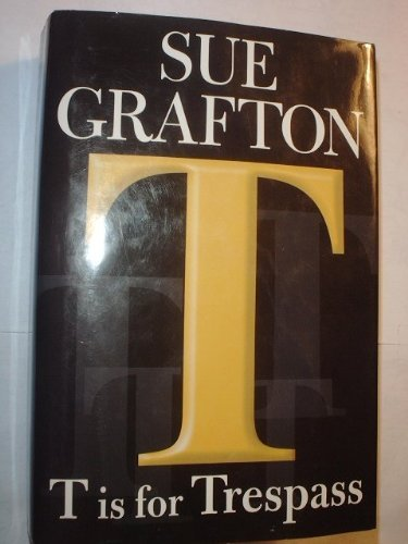 Sue Grafton T Is For Tresprass (large Print