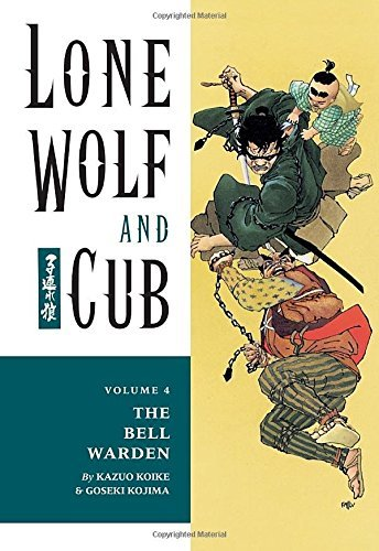 Kazuo Koike Lone Wolf And Cub Volume 4 The Bell Warden