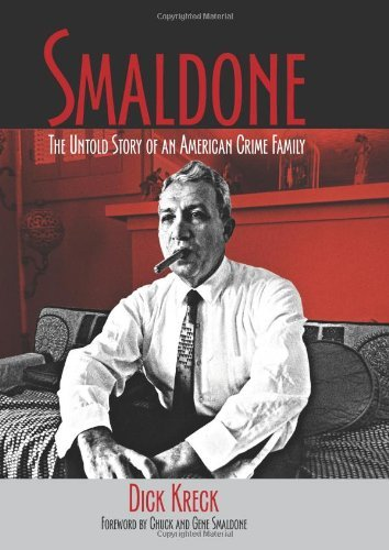 Kreck Dick Smaldone The Untold Story Of An American Crime Family