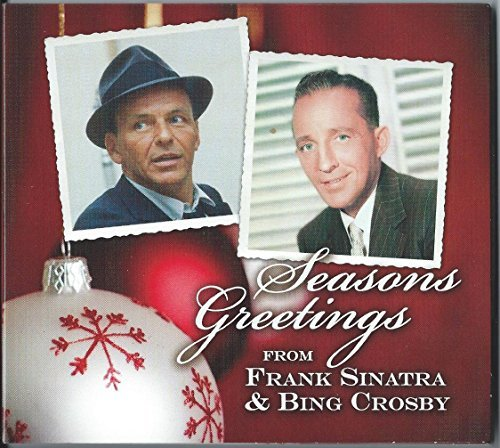 Sinatra Crosby Seasons Greetings