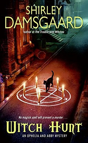 Shirley Damsgaard Witch Hunt An Ophelia And Abby Mystery