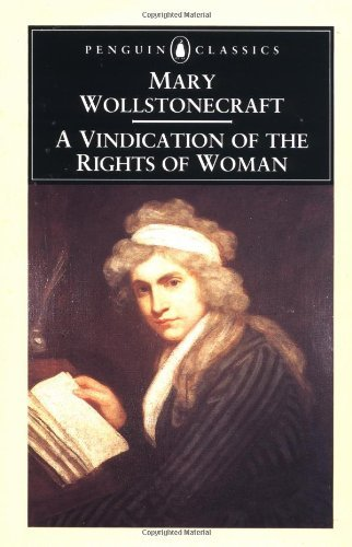 Mary Wollstonecraft A Vindication Of The Rights Of Woman