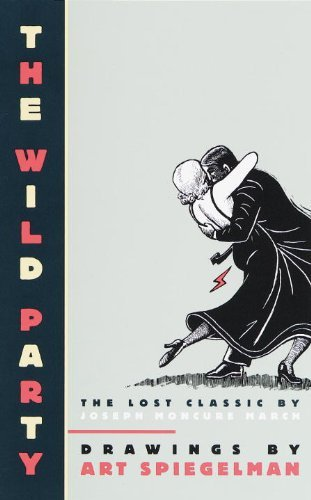 Art Spiegelman The Wild Party The Lost Classic By Joseph Moncure March