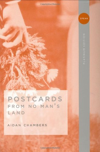 Aidan Chambers Postcards From No Man's Land
