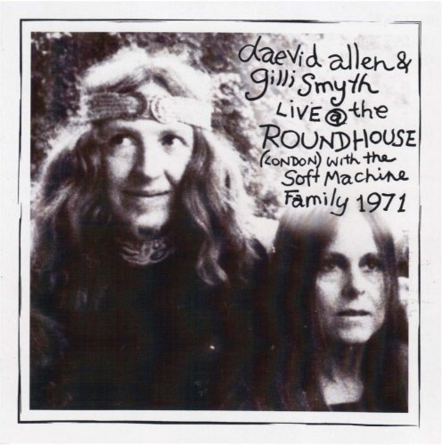 Daevid & Friends Allen Live At The Roundhouse Feb 27t