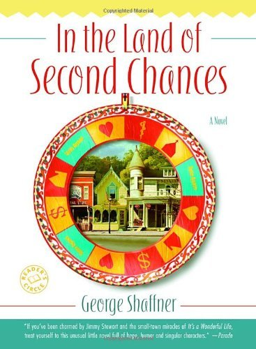 George Shaffner In The Land Of Second Chances