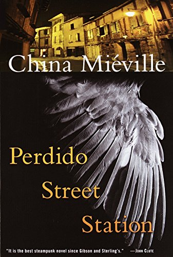 China Mieville Perdido Street Station